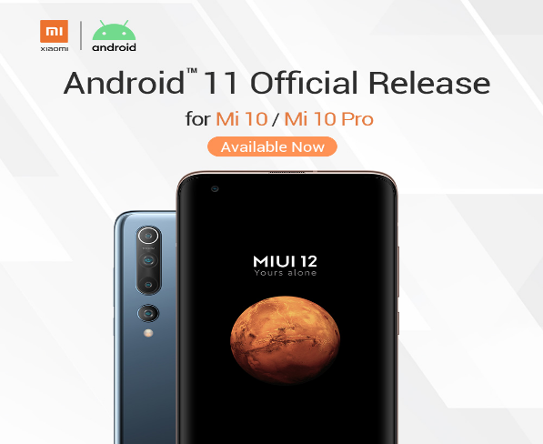 Xiaomi announces release of Android 11 for Mi 10 and Mi 10 Pro